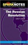 The Russian Revolution (1917-1918) (SparkNotes History Note) - SparkNotes Editors