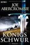 Königsschwur: Roman - Joe Abercrombie, Kirsten Borchardt