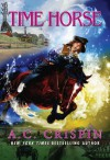 Time Horse - A. C. Crispin