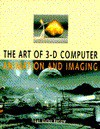 The Art Of 3 D Computer Animation And Imaging - Isaac Victor Kerlow