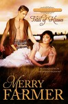 Trail of Kisses (Hot on the Trail Book 1) - Merry Farmer