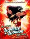 The Essential Wonder Woman Encyclopedia - Phil Jimenez, John Wells