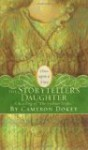 """The Storyteller's Daughter: A Retelling of """"The Arabian Nights"""" (Once Upon a Time) - Anonymous, Cameron Dokey"""
