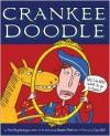 Crankee Doodle - Tom Angleberger, Cece Bell