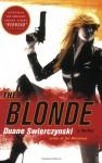 The Blonde (Trade Paperback) - Duane Swierczynski