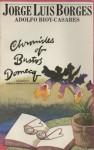 Chronicles of Bustos Domecq - Jorge Luis Borges, Adolfo Bioy Casares, Norman Thomas di Giovanni