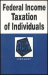 Federal Income Taxation of Individuals in a Nutshell (5th ed) (Nutshell Series) - John K. McNulty