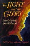 The Light and the Glory - Peter Marshall, David Manuel