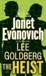 The Heist - Lee Goldberg, Janet Evanovich