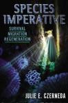 Species Imperative - Julie E. Czerneda, Rick Wilber
