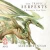 The Tropic of Serpents - Avid Audio, Marie Brennan, Kate Reading