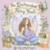 The Enchanted Fairy Tale - Sandy Nightingale