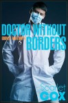 Doctor Without Borders - Scarlet Cox