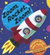 Zoom, Rocket, Zoom! - Margaret Mayo