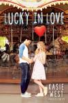 Lucky in Love - Kasie West