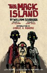The Magic Island - William Seabrook, Alexander King, George A. Romero, Joe Ollmann