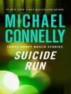 Suicide Run - Michael Connelly