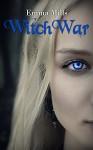 WitchWar (Witchblood Series Book 5) - Emma Mills