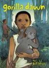 Gorilla Dawn - Gill Lewis, Susan Meyer