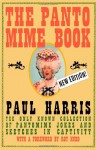 The Pantomime Book: The Only Known Collection of Pantomime Jokes and Sketches in Captivity - Paul Harris, Roy Hudd