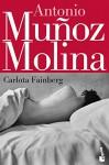 Carlota Fainberg (Spanish Edition) - Antonio Muñoz Molina