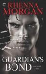 Guardian's Bond - Rhenna Morgan