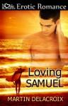 Loving Samuel - Martin Delacroix