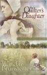 The Quilter's Daughter - Wanda E. Brunstetter