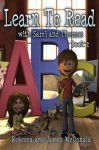 Learn to Read with Sami and Thomas: Book 2 - Rebecca McDonald, James McDonald