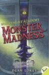 Nightmare Academy #2: Monster Madness - Dean Lorey