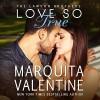 Love So True: The Lawson Brothers Book 2 - Marquita Valentine, Marquita Valentine, Piper Goodeve