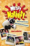 Messy Nativity: How to Run Your Very Own Messy Nativity Advent Project - Jane Leadbetter