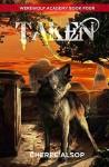 Taken (Werewolf Academy #4) - Cheree Alsop