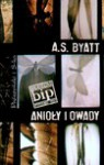 Anioły i owady - A. S. Byatt