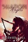 Shadow Angels - Richard Hall