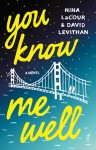 You Know Me Well - David Levithan, Nina LaCour
