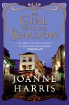 The Girl with No Shadow [GIRL W/NO SHADOW] - Joanne Harris