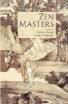 Zen Masters - Dale S. Wright, Dale Wright