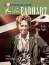 Amelia Earhart: A Life in Flight - Victoria Garrett Jones