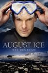 August Ice - Dev Bentham