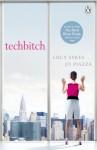 Techbitch - Lucy Sykes, Jo Piazza