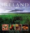 Savoring Ireland: Cooking Through the Seasons - Nuala Cullen