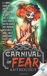 Carnival of Fear - Aaron White, Chris Clay, Jackie Sonnenberg, Luke Swanson, D.A. Roach, Nykki Mills, Dale W. Glaser, A.J. Norris, Erin Lee, Kristin Jacques