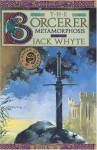 The Sorcerer: Metamorphosis (A Dream of Eagles, #6) - Jack Whyte