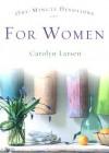 One Minute Devotions for Women - Carolyn Larsen