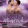 Moving Maverick: A Made Marian Novel (Volume 5) - Lucy Lennox