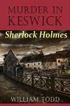 Murder in Keswick - William Todd