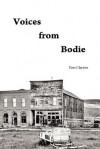 Voices from Bodie - Tom Clayton