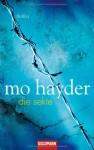 Die Sekte - Mo Hayder, Rainer Schmidt
