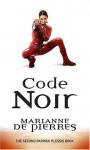 Code Noir - Marianne de Pierres